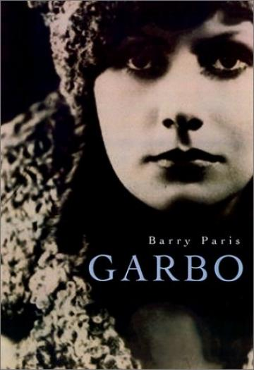 Garbo by Barry Paris